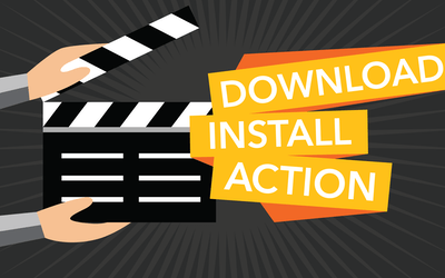 Download, Install, Action!